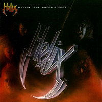 Helix - Walkin' The Razor's Edge