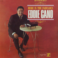 Eddie Cano - Here is Fabulous Eddie Cano
