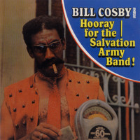 Bill Cosby - Bill Cosby Sings Hooray For The Salvation Army Band!