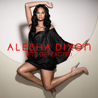 Alesha Dixon - Let's Get Excited (3 Mobile)