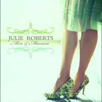 Julie Roberts - Men &  Mascara