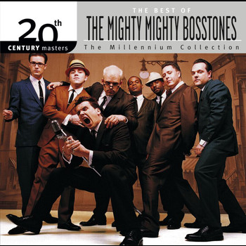 The Mighty Mighty Bosstones - Best Of/20th Century