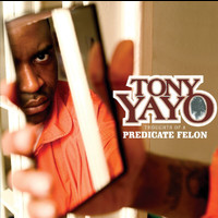 Tony Yayo - Thoughts Of A Predicate Felon (Edited Version)
