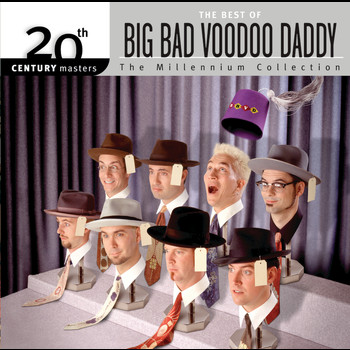 Big Bad Voodoo Daddy - Best Of/20th Century