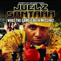 Juelz Santana - What The Game's Been Missing! (Edited Version)