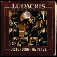 Ludacris - Ludacris Presents...Disturbing Tha Peace