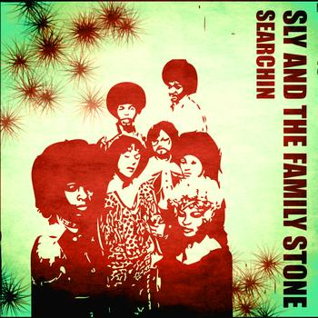 Sly & The Family Stone - Searchin'