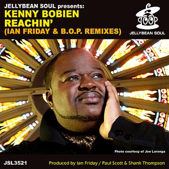 Kenny Bobien - Reachin' (Ian Friday & B.O.P. Remixes)