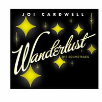 Joi Cardwell - Wanderlust (The Soundtrack)