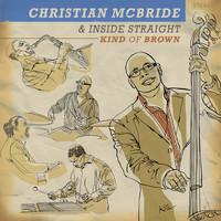Christian McBride - Kind of Brown