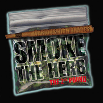 Various Artists - Smoke The Herb: The 2nd Pound