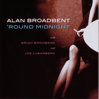 Alan Broadbent - 'Round Midnight