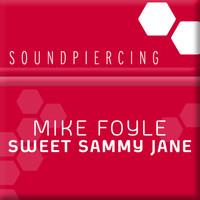 Mike Foyle - Sweet Sammy Jane
