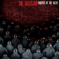 The Blackout - Children Of The Night