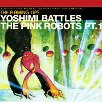 The Flaming Lips - Yoshimi Battles The Pink Robots Part 1