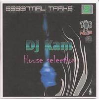 Dj Kam - Essential Traks 2 - House Selection