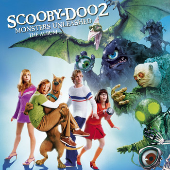 Various Artists - Scooby-Doo 2: Monsters Unleashed
