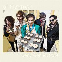Of Montreal - Sony Connect Set