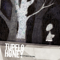 Tupelo Honey - The September Sessions