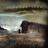 October Tide - Rain Without End