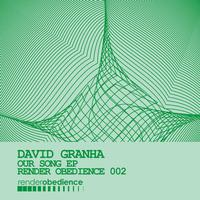 David Granha - Our Song