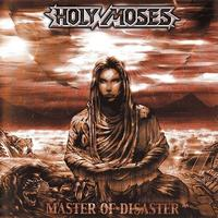 Holy Moses - Master of disaster