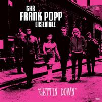 The Frank Popp Ensemble - Getting Down