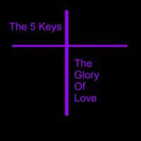 Five Keys - The Glory Of Love