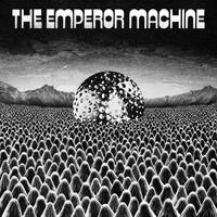 The Emperor Machine - Space Beyond The Egg