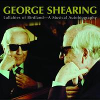 George Shearing - Lullabies Of Birdland