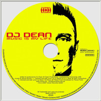 DJ Dean - Music Is My Life