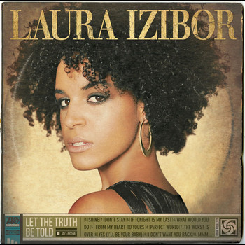 Laura Izibor - Let The Truth Be Told (Deluxe)