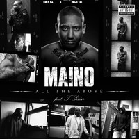 Maino - All The Above (feat. T-Pain) (Explicit)