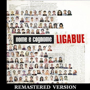 Ligabue - Nome e cognome [Remastered Version]
