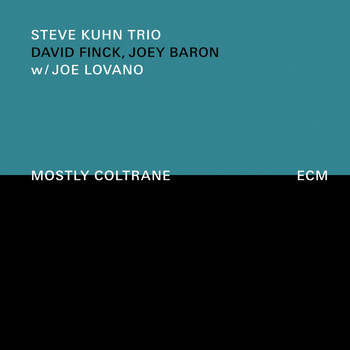 The Steve Kuhn Trio - Mostly Coltrane