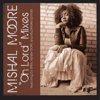 Mishal Moore - Oh Lord