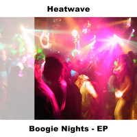 Heatwave - Boogie Nights - EP
