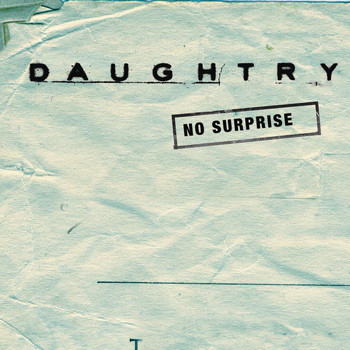 Daughtry - No Surprise