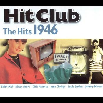 Various Artists - Hit Club, The Hits 1946