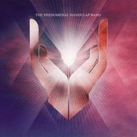 The Phenomenal Handclap Band - The Phenomenal Handclap Band