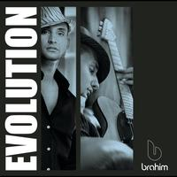 Brahim - Evolution