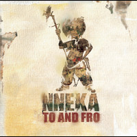 Nneka - Nneka... To and Fro