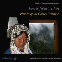 Thai hill tribe musicians - Voices from Within: Women of the Golden Triangle