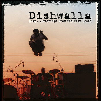 Dishwalla - Live…Greetings From the Flow State