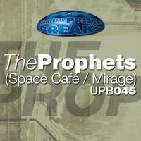 The Prophets - Spacecafe  Mirage