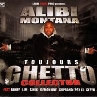 Alibi Montana - Toujours Ghetto Collector (Explicit)