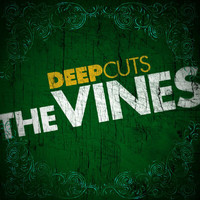 The Vines - Deep Cuts