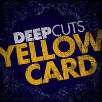 Yellowcard - Deep Cuts