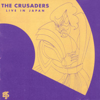 The Crusaders - Live In Japan