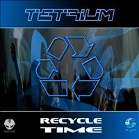 Tetrium - Recycle Time